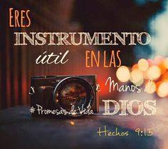 Tu eres un instrumento útil en las manos de Dios, déjate moldear.