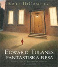 Edward Tulanes fantastiska resa (inbunden)