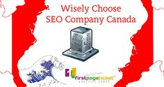 Wisely Choose SEO Company Canada