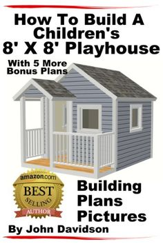 How To Build A Children's 8' x 8' Playhouse Building Plan... https://www.amazon.com/dp/B00C3N19X4/ref=cm_sw_r_pi_dp_AkMqxbMV20MDN