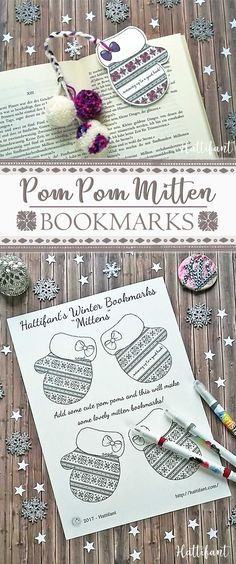 Hattifant's Winter Bookmarks Mitten to Color In Coloring Page Papercraft Have a look at our Pom Pom Mitten Bookmark here in this video. Here I also show you how easy it is to make cute little Pom Poms!