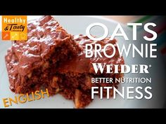 Oats Brownie Fitness (english) | Healthy&Tasty by Weider - YouTube