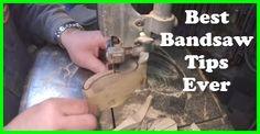 Best Bandsaw Tips Ever