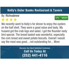 We recently went to Kelly's for dinner to enjoy the oysters on the half shell. They were a...
