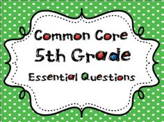 common core fifth grade essential questions