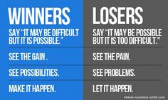 Difference between Winners & Losers- People Who Act & People Who Watch the Action. #Inspiring Words #Encouraging Words #Motivating Words