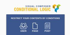 Visual Composer: Conditional Logic by catsplugins Do you want to show the elements for specific users? Do you want to show the custom message for who logged in only? Do you want to combine the multiple conditions? Try your dedicated demoAdvanced Conditional Logic Plugin Features