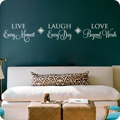 Live Every Moment (wall decal from WallWritten.com).