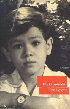The Unwanted: A Memoir  http://library.sjeccd.edu/record=b1116511
