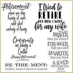 Retirement Poems, Teacher Retirement, Retirement Parties, Early Retirement, Retirement Pictures, All Quotes, Funny Quotes, Retirement Quotes Inspirational, Inspirational Quotes