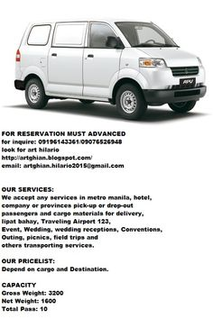 OUR SERVICES: We accept any services in metro manila, hotel,  company or provinces pick-up or drop-out passengers and cargo materials for delivery,  lipat bahay, Traveling Airport 123, Event, Wedding, wedding receptions, Conventions, Outing, picnics, field trips and others transporting services. For Delivery, Hilario, Field Trips, Wedding Receptions, Picnics, Manila, Traveling, Van, Drop