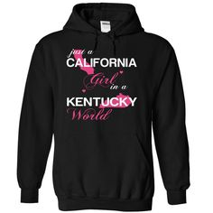(CAJustHong001) Just A California Girl № In A Kentucky WorldIn a/an name worldt shirts, tee shirts