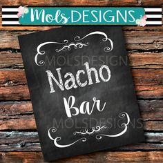 INSTANT DOWNLOAD NACHO Bar 8x10 Sign Dirty Chalkboard Buffet Sign Wedding Baby Chips Salsa Hayride Fall Chili Dog Bar Fiesta Taco bar Shower
