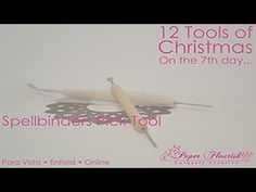 12 Tools of Christmas - Day Seven. December 9 - Spellbinders Pick Tool at $4.95 - that's a dollar off. These and all other 12 Tools of Christmas items can be found here: http://www.paperflourish.com.au/12-tools.html