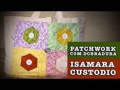 14/08/2014 - Patchwork na Ecobag (Isamara Custódio) - YouTube