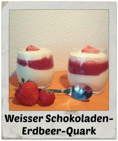 Rezept: Weisser-Schokoladen-Erdbeer-Quark