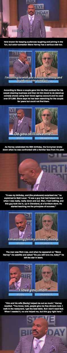 Steve Harvey Gets a Surprise - Now, this is how the world should be. This couple did a wonderful thing, and Steve still remembers how important what they did for him really is.  You could be the next person to help someone down on their luck, and no matter, if you made a difference, they will never forget.