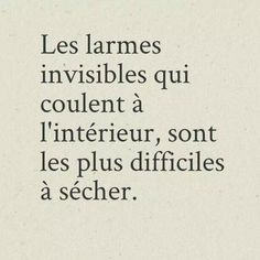 the most beautiful proverbs to share: Inner tears – # to # French Phrases, French Quotes, Quotes To Live By, Love Quotes, Inspirational Quotes, Diy Beauty Hacks, Burn Out, Funny Comments, Bad Mood