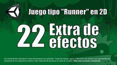 22 - Extra de efectos - Tutorial Unity 2D en español