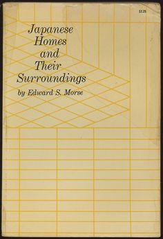 jellobiafrasays:  japanese homes and their surroundings (1961 ed.)