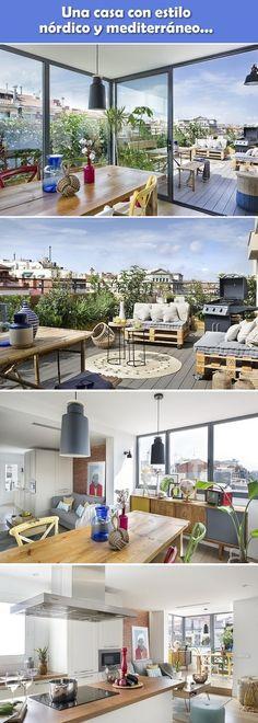 Reforma. Casa abierta a la terraza. Estilo nórdico y mediterráneo.