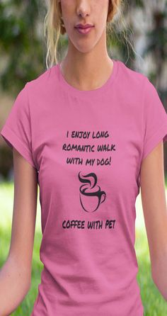 Womens cut T-Shirt for Dog Lovers #Tshirtfordoglover #gymtshirt #womenstshirt This shirt is for women who really love their furry kid! Whimsical, but true, sentiment. Available in  Women styles of T-Shirt and Tank Top.  Not Sold In Stores! 100% Printed in the U.S.A