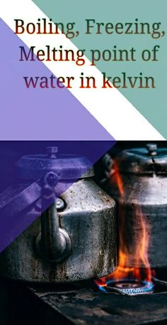 The boiling point of water in kelvin = 373 Kelvin and in degree Celcius it is Also, the Melting and Freezing point of water in Kelvin is . Melting Point, Boiling Point, Ranges, Frozen, Water, Gripe Water, Aqua, Frozen Movie