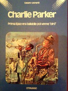CHRLIE PARKER - Musica e fumetto ... A braccetto!