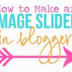 How To Make an Image Slider in Blogger