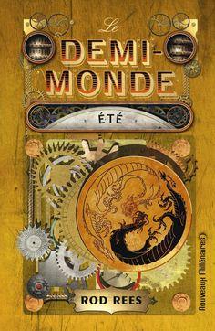 Amazon.fr - Le demi-monde, Tome 3 : Eté - Rod Rees, Florence Dolisi - Livres