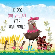 Edition Jeunesse, Album Jeunesse, French Films, Coq, Lectures, Montessori, Childrens Books, Baby Kids, Character Design
