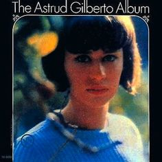 The Silver Collection - Astrud Gilberto - Musik Astrud Gilberto, Nova, Jazz Blues, Album Releases, Cd Album, Music Download, Pop Music, Vinyl Records, Album Covers