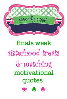 Motivate your sisters during finals week with special treats and accompanying quotes to help them excel on their tests! These giftie ideas and sayings are also FAB for academic encouragement during the year. <3 BLOG LINK: http://sororitysugar.tumblr.com/post/84272133079/finals-week-treats-motivational-quotes#notes