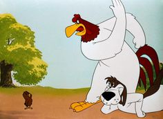 """""""The Foghorn Leghorn"""" You are a chicken hawk - I am a rooster and this is a dog!"""