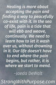 Chronic Pain Quotes, Emotional Pain Quotes, Emotional Healing, Wisdom Quotes, Life Quotes, 2015 Quotes, Teen Quotes, Mom Quotes, Meaningful Quotes