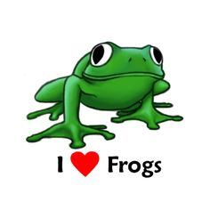 I love frogs