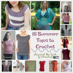 FREE Crochet Patterns for Summer Tops In the second Around the Web Wednesday we have a roundup of 15 summer tops that you can crochet for yourself, and some can also be modified for young children as well. Summer is here, but that doesn't mean that it's too late to crochet a nice summer top...Read More »