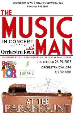 Orchestra Iowa and Theatre Cedar Rapids present: The Music Man