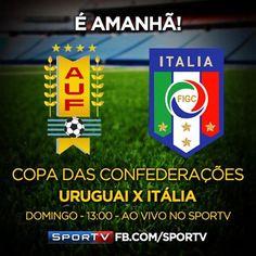 Mañana!!!, Uruguay vrs Italia | 3o. y 4o. Lugar de la Copa Confederaciones de la FIFA Brasil 2013.