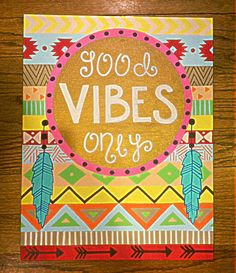 Good vibes only aztec tribal canvas painting