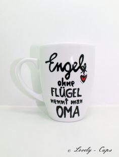 Geschenk für Oma Oma Tasse Engel ohne Flügel von Lovely-Cups auf DaWanda.com