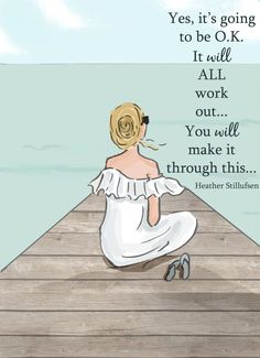 Wall Art for Women - Yes It's Going to Be OK Girl on Dock - Wall Art Print -  Digital Art Print -  Wall Art -- Print