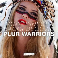 Tony Junior & Baggi Begovic - Plur Warriors