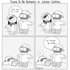 Romance in winter troubles. | Read more from Little Moments of Love by Catana on GoComics.com | #webcomic #love #winterclothes Cute Couple Comics, Couples Comics, Comics Love, Couple Cartoon, Funny Couples, Cute Comics, Funny Comics, Cute Couple Memes, Koala Meme