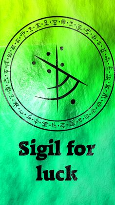 Sigil for luck Requested by anonymous