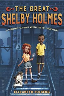 The Great Shelby Holmes - a short review of the new Middle Grade mystery novel