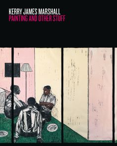 Kerry James Marshall's masterpieces collected in one volume: http://blog.musebooks.world/2016/09/15/kerry-james-marshall-painting-and-other-stuff/?utm_content=buffer58de8&utm_medium=social&utm_source=www.pinterest.com&utm_campaign=buffer