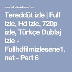 Tereddüt izle | Full izle, Hd izle, 720p izle, Türkçe Dublaj izle - Fullhdfilmizlesene1.net - Part 6