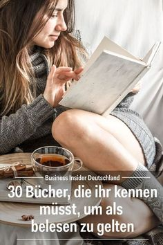 30 Bücher, die ihr kennen müsst, um als belesen zu gelten Here you can find our small selection of 30 books, which we find to be a very good start on the way to the well-read self: Article: BI Germany Photo: Shutterstock / BI Reading Lists, Book Lists, Books To Read, My Books, Woman Reading, Marlon Brando, Book Recommendations, Ringo Starr, Better Life
