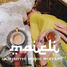 Mishthi Mixtape Volume 6: DJ Maieli